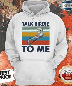 Premium Bird Talk Birdie To Me Vintage Hoodie