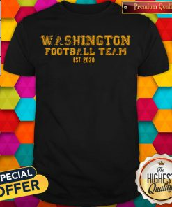 Good Washington Football Team Est 2020 Shirt