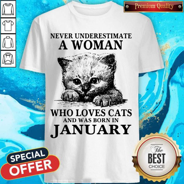 Gool Never Underestimate A Woman Who Loves Cats And Was Born In January Shirt