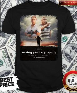 Ken And Karen Saving Private Property Shirt