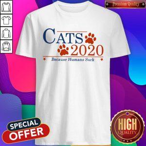Cute Cats 2020 Because Humans Suck Shirt