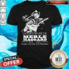 Legends Never Die Merle Haggard 1937 2016 Thank You For The Memories Signatures Shirt