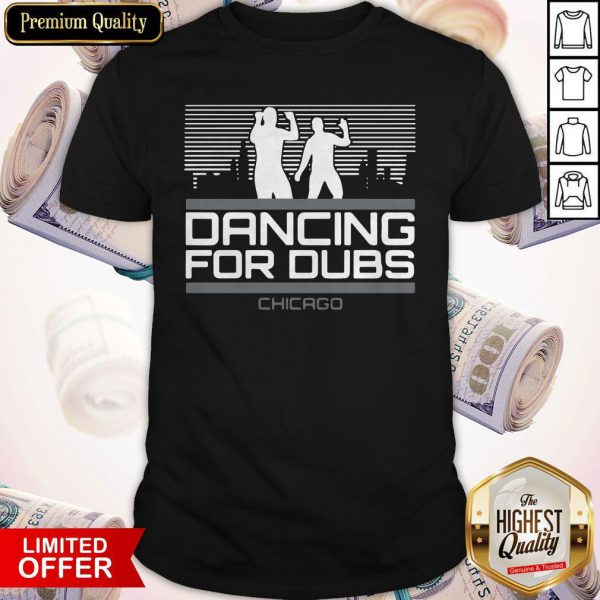 Pretty Dancing for Dubs Chicago Baseball MLBPA Licensed Shirt