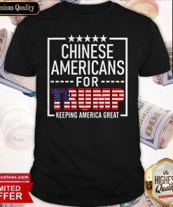 Chinese Americans For Trump Conservative Gift 2020 Election Shirt