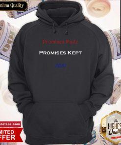 Promises Made Promises Kept 2020 Hoodie