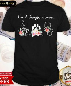 Nice I'm A Simple Woman Coffee Dog Medical Flowers Shirt- Design By Romancetees.com