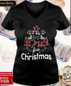 Plaid I'll Be Home For Christmas 2020 V-neck- Design By Romancetees.com