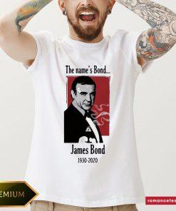 Rip The name's Bond James Bond 1930 2020 Shirt- Design By Romancetees.com