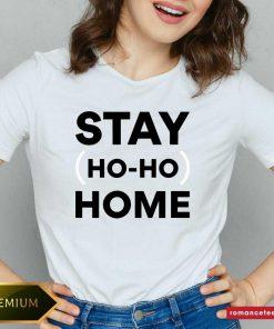 Stay Home Ho Ho V-neck- Design By Romancetees.com