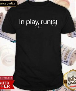 In Play Runs Shirt- Design By Romancetees.com