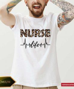Nice Leopard Nurse Life Shirt