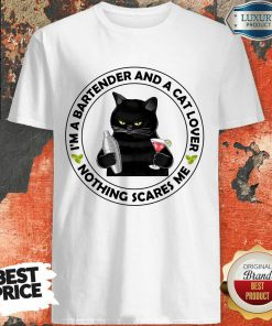 I'm A Bartender And A Cat Lover Shirt